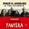 Philip H. Anselmo & The Illegals (perform a Vulgar Display of Pantera)