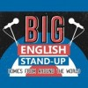 Big English Standup