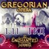 "Gregorian Opera ""Enchanted Mirror"""
