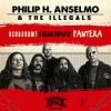 Philip H. Anselmo & The Illegals (perform a Vulgar Display of PANTERA)