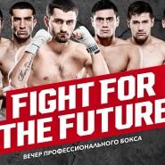 Вечер профессионального бокса «Fight For The Future» фотографии