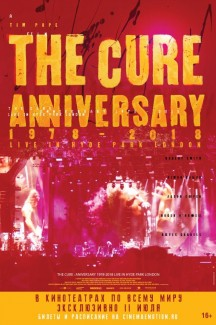 The Cure – Anniversary 1978-2018 Live in Hyde Park London