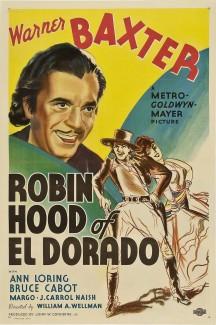 Робин Гуд из Эльдорадо