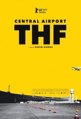 Центральный аэропорт Темпельхоф (17-й фестиваль немецкого кино)